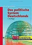Das politische System Deutschlands (UTB M (Medium-Format))
