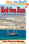 Red Sea Run: Two Sailors in a Sea of...