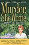 Murder, She Wrote: A Slaying In Savannah (0451225058) by Fletcher, Jessica