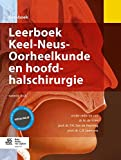 img - for Leerboek keel-neus-oorheelkunde en hoofd-halschirurgie (Dutch Edition) book / textbook / text book