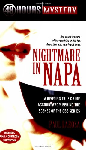 Nightmare in Napa: The Wine Country Murders (48 Hours Mystery)