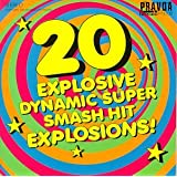 20 Explosive Dynamic Super Smash Hit Explosions ~ Various Artists