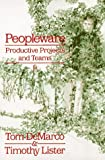 img - for Peopleware : Productive Projects and Teams book / textbook / text book