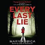 Every Last Lie | Mary Kubica
