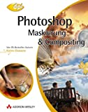 Photoshop - Maskierung & Compositing (DPI Grafik)