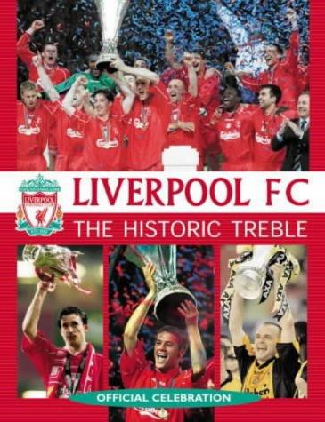 Liverpool FC: The Historic Treble
