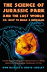 The Science of Jurassic Park: and The...