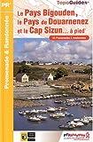 echange, troc FFRandonnée - Le Pays Bigouden, le Pays de Douarnenez et le Cap-Sizun à pied : 53 promenades & randonnées