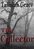 The Collector (SSCD Crime Thriller Book 5)