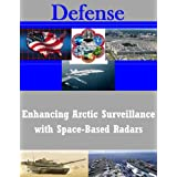 Enhancing Arctic Surveillance with Space-Based Radars
