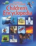 The Usborne Intenet-Linked Childrens Encyclopedia (Usborne Internet-Linked Encyclopedia)