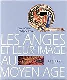 echange, troc Cattin /Fauré - Les anges et leur image au moyen-age