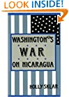 Washington's War on Nicaragua