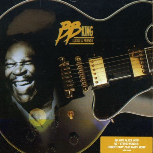 B.B. King - Lucille & Friends - Zortam Music