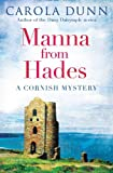 Manna from Hades  (Cornish Mystery 1)  by Carola Dunn