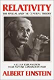 Relativity: The Special and the General Theory--A Clear Explanation that Anyone Can Understand (0517029618) by Einstein, Albert