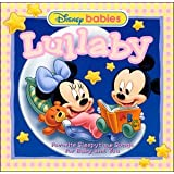 Disney Baby Lullaby: Favorite Sleepytime Songs for Baby and You ~ Disney Babies