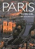 echange, troc Yann Arthus-Bertrand, Gérard Gefen - Paris vu du ciel