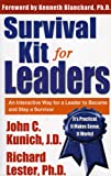 Survival Kit for Leaders: An Interactive Way for a Leader to Become and Stay a Survivor