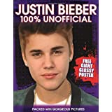 Justin Bieber: 100% Unofficial (Poster Book)by Ellen Bailey