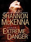 Extreme Danger (McCloud Brothers)