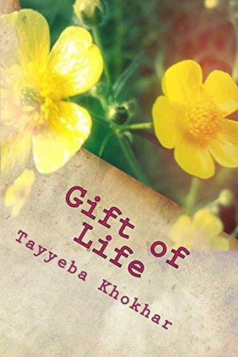 Book: Gift of Life - Passageway to the Light by Tayyeba Khokhar