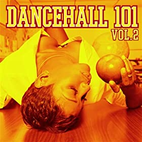 Dancehall 101 Volume 2 preview 0