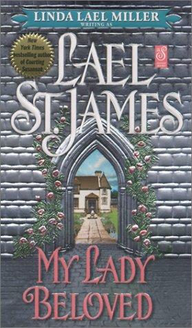 My Lady Beloved, LAEL ST. JAMES