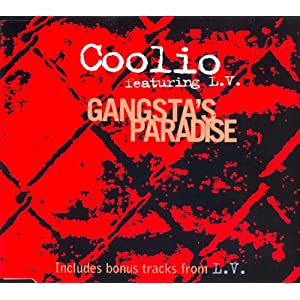 Coolio Featuring L.V. -  Gangsta`s Paradise