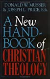img - for A New Handbook of Christian Theology book / textbook / text book