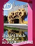 img - for Radical Post-Modernism: Architectural Design book / textbook / text book