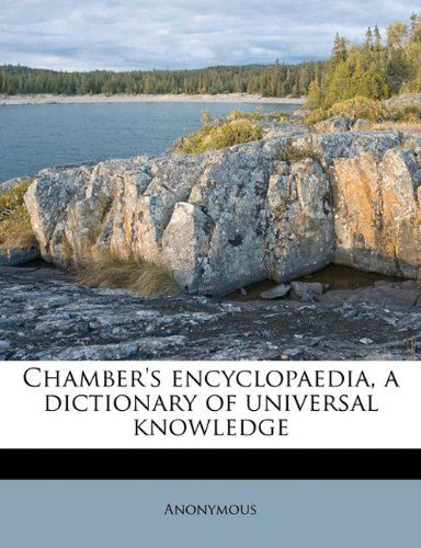 Chamber's encyclopaedia, a dictionary of universal knowledge