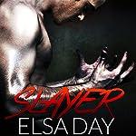 Slayer: Sons of Rebellion, Book 1 | Elsa Day