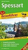 Spessart: 3in1-Reiseführer für Ihren Aktiv-Urlaub, kompakte Reiseinfos, ausgewählte Rad- und Wandertouren, aussagekräftige Höhenprofile und tourenspezifische Karten