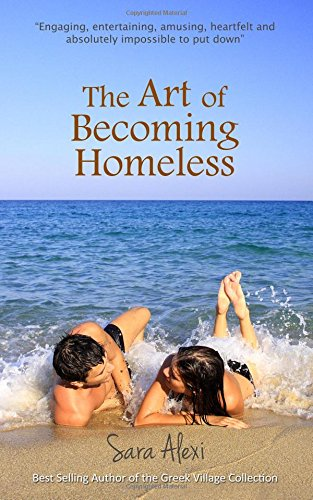 The Art of Becoming Homeless: 5 (The Greek Village Series)