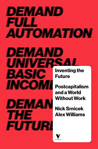 Inventing the Future: Folk Politics and the Left