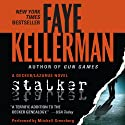 Stalker: A Peter Decker and Rina Lazarus Novel, Book 12 (       UNABRIDGED) by Faye Kellerman Narrated by Mitchell Greenberg