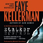 Stalker: A Peter Decker and Rina Lazarus Novel, Book 12 | [Faye Kellerman]