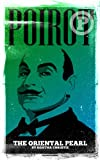 Poirot: The Oriental Pearl (Pulp Detectives)