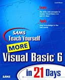 Sams Teach Yourself More Visual Basic 6 in 21 Days (2nd Edition)