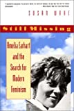 cover of Still Missing: Amelia Earhart and the Search for Modern Feminism