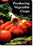 img - for Producing Vegetable Crops (5th Edition) book / textbook / text book