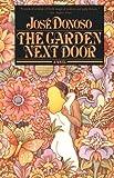 The Garden Next Door: A Novel