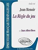 echange, troc Bron - Renoir, La Règle du jeu