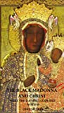 img - for The Black Madonna and Christ: What The Da Vinci Code Did Not Say book / textbook / text book