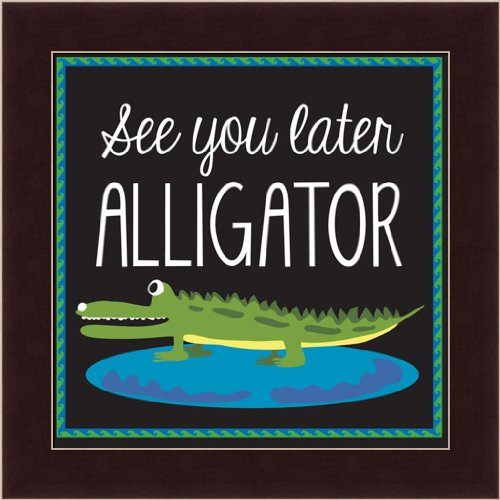 See You Later Alligator By Erin Clark Nursery Rhyme Children'S Sign 9.5X9.5 Framed Art Print Picture front-1001446