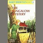 The Bungalow Mystery: Nancy Drew Mystery Stories 3   Carolyn Keene