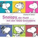 """Snoopy, der Hund mit den 1000 Gesichternvon """"Charles M. Schulz"""""""
