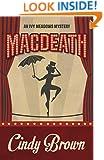 Macdeath (An Ivy Meadows Mystery Book 1)