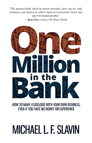 one-million-in-the-bank-how-to-make-1000000-with-your-own-business-even-if-you-have-no-money-or-expe